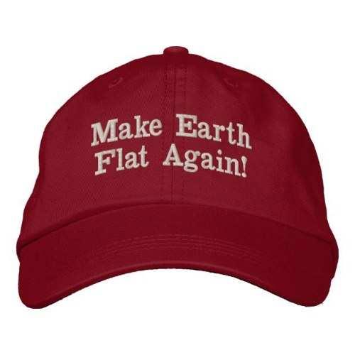 Make Earth Flat Again!